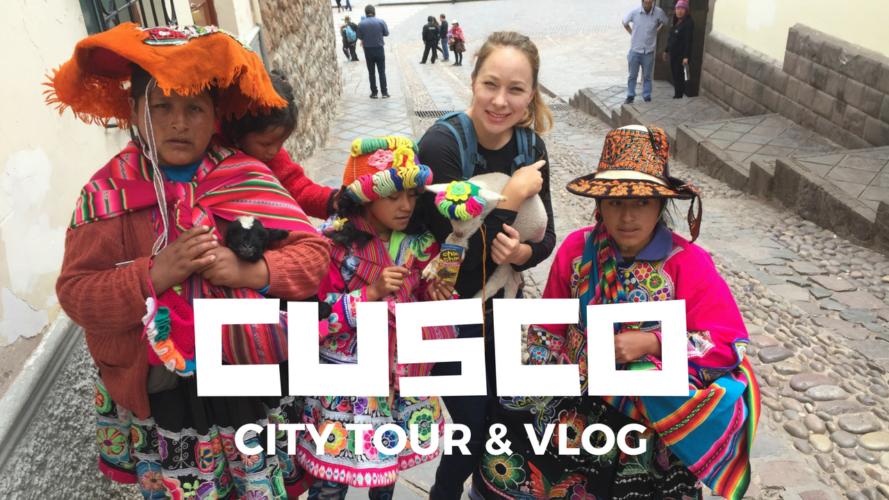 Cusco - Travel Guide